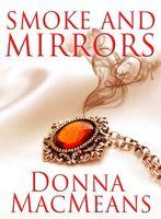 Smoke And Mirrors: A Novella - Reissue
