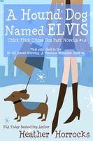 A Hound Dog Named Elvis