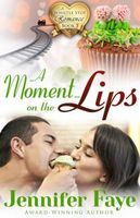 A Moment on the Lips