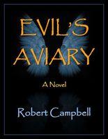 Evil's Aviary