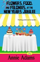 Flowers, Food, and Felonies at the New Year's Jubilee