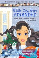 While You Were Stranded