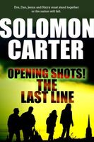 Opening Shots! The Last Line