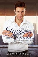 The Tycoon and The Teacher