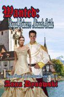 Wanted: Royal Princess Miracle Bride