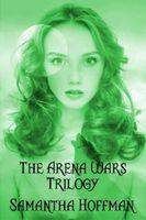 Arena Wars Trilogy