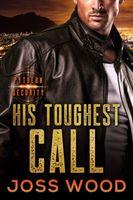 His Toughest Call