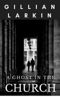 A Ghost In The Church