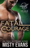 Fatal Courage