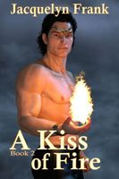 A Kiss of Fire