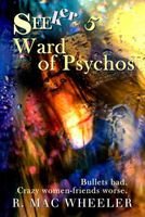 Ward of Psychos