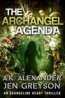 The Archangel Agenda