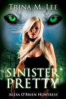 Sinister Pretty