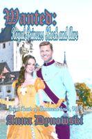 Wanted: Royal Princess Shock and Awe