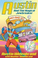 Austin & The Magical Jawbreaker