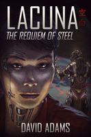 The Requiem of Steel