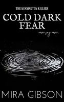 Cold Dark Fear