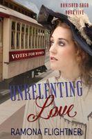 Unrelenting Love