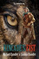 Kincade's Fist