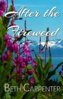After the Fireweed