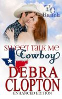Sweet Talk Me, Cowboy
