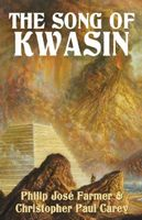 The Song of Kwasin
