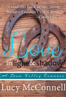 Love in Light and Shadow