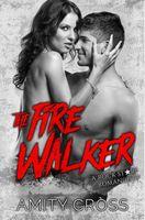 The Fire Walker