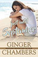 Just Until September