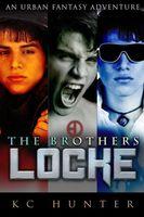 The Brothers Locke: An Urban Fantasy Adventure