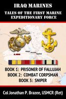 Iraq Marines: Tales of the First Marine Expeditionary Force