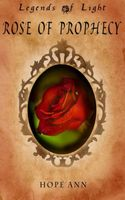 Rose of Prophecy / Rose of the Oath