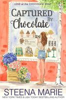 Captured by Chocolate