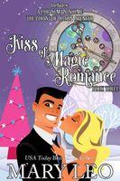 Kiss of Magic Romance, Book Three