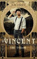 Vincent, The Tailor