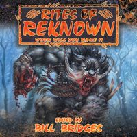Rites of Renown - When Will You Rage II