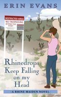 Rhinedrops Keep Falling on My Head