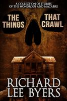The Things That Crawl