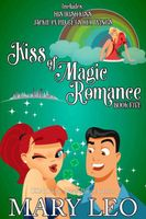 Kiss of Magic Romance, Book Five