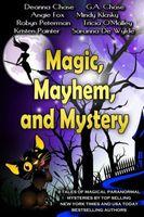 Magic, Mayhem, and Mystery