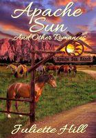 Apache Sun and Other Romances