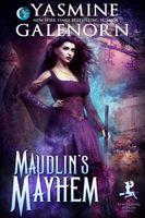 Maudlin's Mayhem