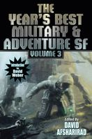 The Year's Best Military & Adventure SF Volume 3