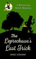 The Leprechaun's Last Trick