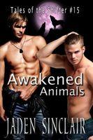 Awakened Animals