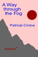 A Way Through the Fog