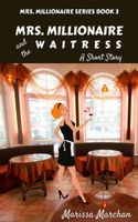 Mrs. Millionaire and the Waitress