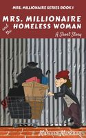Mrs. Millionaire and the Homeless Woman
