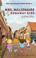 Mrs. Millionaire and the Runaway Kids
