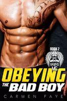 Obeying the Bad Boy